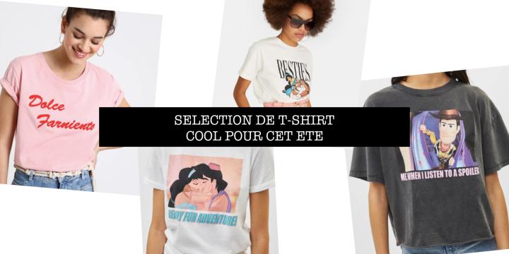 Séléction de t-shirt cool pour cetété