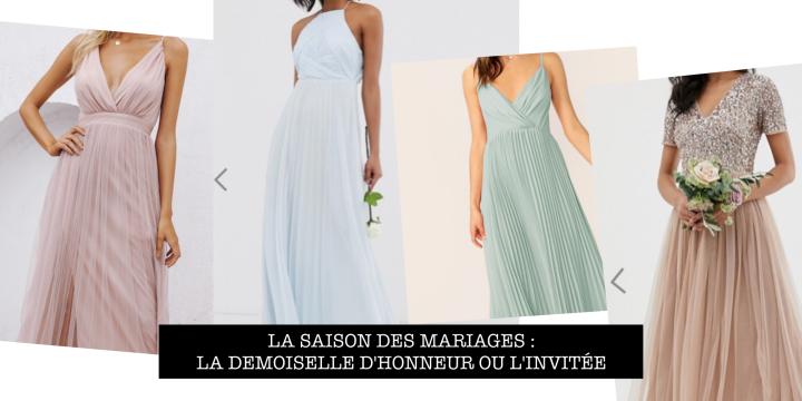 La saison des mariages : la demoiselle d'honneur oul'invitée